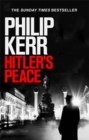 Hitler's Peace : gripping alternative history thriller from a global bestseller - Book