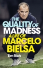 The Quality of Madness : FULLY UPDATED - eBook