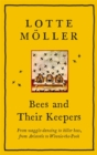 Bees and Their Keepers : From waggle-dancing to killer bees, from Aristotle to Winnie-the-Pooh - Book
