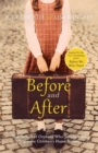 Before and After : the incredible real-life story behind the heart-breaking bestseller Before We Were Yours - Book