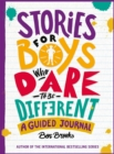 Stories for Boys Who Dare to be Different Journal - Book