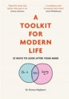 A Toolkit for Modern Life : 53 Ways to Look After Your Mind - Book