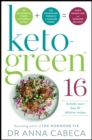 Keto-Green 16 : The Fat-Burning Power of Ketogenic Eating + The Nourishing Strength of Alkaline Foods = Rapid Weight Loss and Hormone Balance - Book