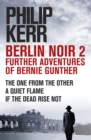 Berlin Noir 2: Further Adventures of Bernie Gunter - eBook