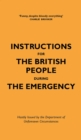 Instructions for the British People During The Emergency - eBook