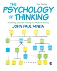 The Psychology of Thinking : Reasoning, Decision-Making and Problem-Solving - Book