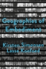 Geographies of Embodiment : Critical Phenomenology and the World of Strangers - eBook