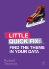 Find the Theme in Your Data : Little Quick Fix - eBook