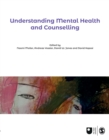 Understanding Mental Health and Counselling - Book