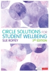 Circle Solutions for Student Wellbeing : Relationships, Resilience and Responsibility - eBook
