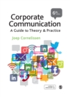 Corporate Communication : A Guide to Theory and Practice - eBook