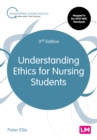 Understanding Ethics for Nursing Students - eBook