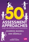 50 Assessment Approaches : Simple, easy and effective ways to assess learners - eBook