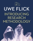 Introducing Research Methodology : Thinking Your Way Through Your Research Project - eBook