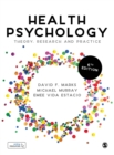 Health Psychology : Theory, Research and Practice - Book