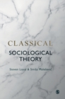 Classical Sociological Theory - Book