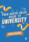 Your Super Quick Guide to University - eBook