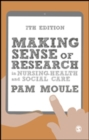 Making Sense of Research in Nursing, Health and Social Care - eBook