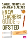 The New Teacher's Guide to OFSTED : The 2019 Education Inspection Framework - eBook