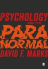 Psychology and the Paranormal : Exploring Anomalous Experience - eBook