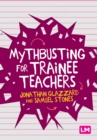 Mythbusting for Trainee Teachers - eBook