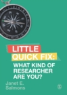 What Kind of Researcher Are You? : Little Quick Fix - Book