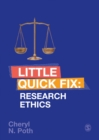 Research Ethics : Little Quick Fix - Book