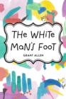 The White Man's Foot - eBook