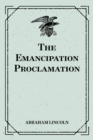 The Emancipation Proclamation - eBook