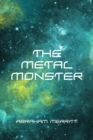 The Metal Monster - eBook