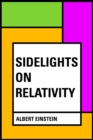 Sidelights on Relativity - eBook