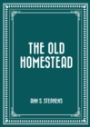 The Old Homestead - eBook