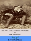 The Soul of Man under Socialism - eBook
