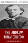The Andrew Murray Collection - eBook