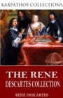 The Rene Descartes Collection - eBook