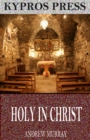 Holy in Christ - eBook