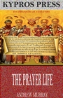 The Prayer Life - eBook
