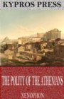 The Polity of the Athenians - eBook