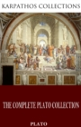 The Complete Plato Collection - eBook