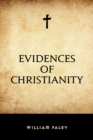 Evidences of Christianity - eBook
