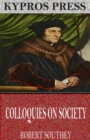 Colloquies on Society - eBook