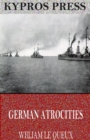 German Atrocities - eBook