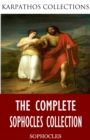 The Complete Sophocles Collection - eBook