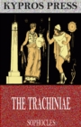 The Trachiniae - eBook