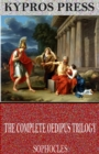 The Complete Oedipus Trilogy - eBook