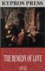 The Remedy of Love - eBook