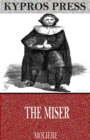 The Miser - eBook