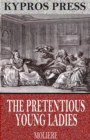 The Pretentious Young Ladies - eBook