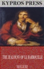 The Jealousy of Le Barbouille - eBook