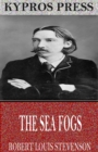 The Sea Fogs - eBook